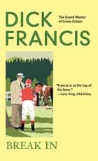 Break In ebook by Dick Francis