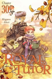 The Royal Tutor, Chapter 30 ebook by Higasa Akai