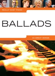 Really Easy Piano Ballads ebook by Ann Barkway