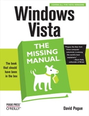 Windows Vista: The Missing Manual ebook by David Pogue