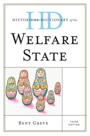 Historical Dictionary of the Welfare State ebook by Bent Greve