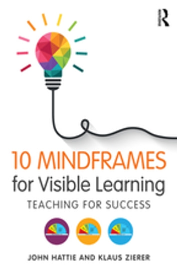 10 Mindframes For Visible Learning Ebook By John Hattie