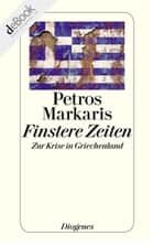 Finstere Zeiten ebook by Petros Markaris