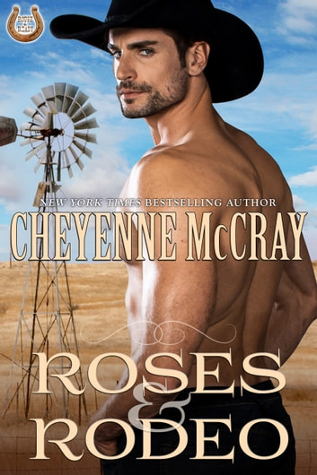 Roses and Rodeo ebook by Cheyenne McCray
