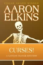 Curses! ebook by Aaron Elkins