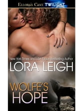 Wolfe's Hope (Wolf Breeds, Book One) ebook by Lora Leigh