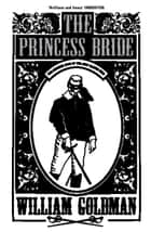The Princess Bride eBook by William Goldman