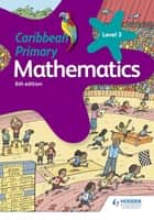 Caribbean Primary Mathematics Book 3 6th edition ebook by Karen Morrison