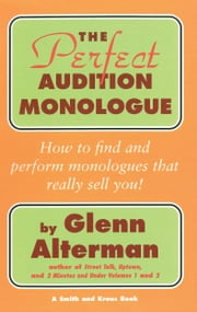 The Perfect Monologue Book ebook by Glenn Alterman