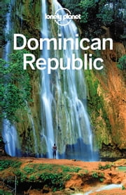 Lonely Planet Dominican Republic ebook by Lonely Planet,Michael Grosberg,Kevin Raub