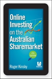 Online Investing on the Australian Sharemarket ebook by Roger Kinsky