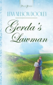 Gerda's Lawman ebook by Lena Nelson Dooley