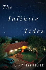 The Infinite Tides ebook by Christian Kiefer