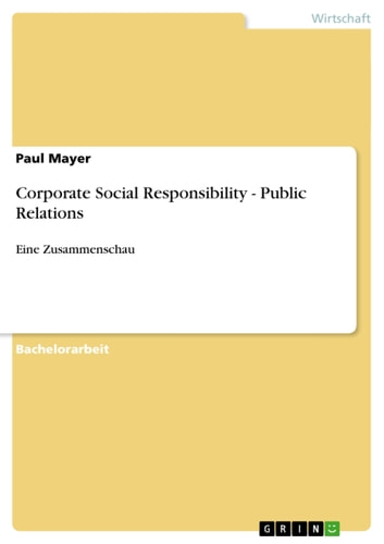Corporate Social Responsibility - Public Relations - Eine Zusammenschau ebook by Paul Mayer