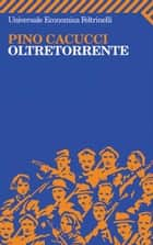 Oltretorrente ebook by Pino Cacucci