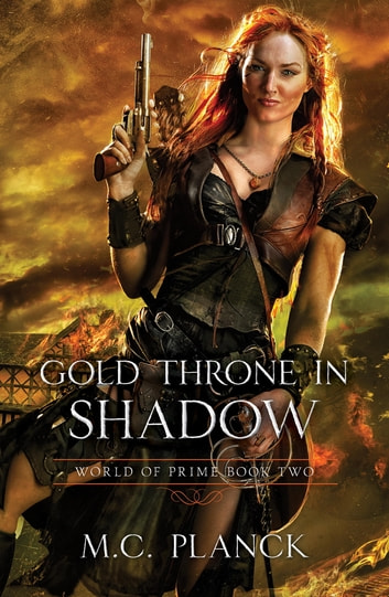 Gold Throne in Shadow ebook by M.C. Planck