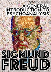 A General Introduction to Psychoanalysis ebook by Sigmund Freud
