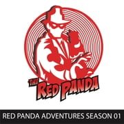 Red Panda Adventures, Season 1 - The Red Panda audiobook by Gregg Taylor