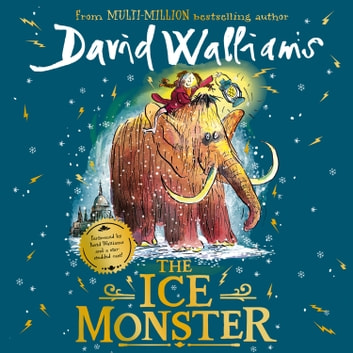 The Ice Monster audiobook by David Walliams