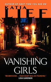 Vanishing Girls ebook by Katia Lief