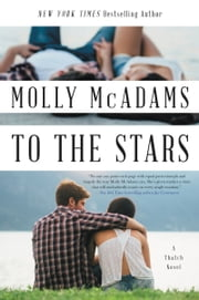To the Stars - A Thatch Novel ebook by Molly McAdams