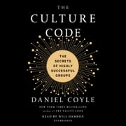The Culture Code - The Secrets of Highly Successful Groups audiobook by Daniel Coyle