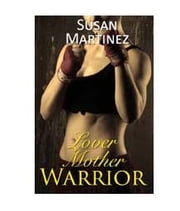 Lover Mother Warrior ebook by Susan Martinez
