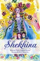 Shekhina ebook by Paulette Sherman