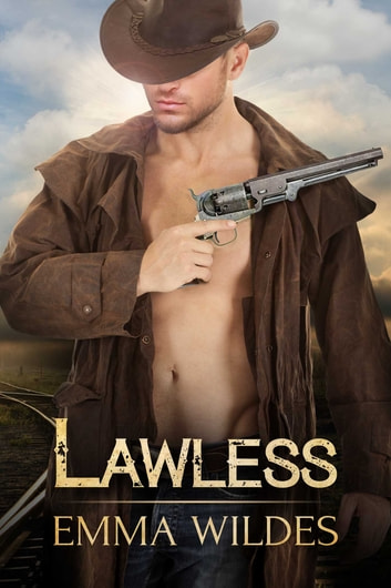 Lawless ebook by Emma Wildes