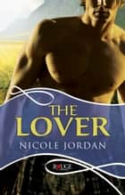 The Lover: A Rouge Historical Romance ebook by Nicole Jordan