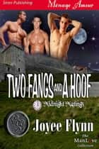 Two Fangs and a Hoof ebook by Joyee Flynn