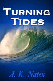 Turning Tides ebook by AK Naten
