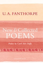 New and Collected Poems ebook by U.A. Fanthorpe