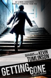 Getting Gone ebook by Kevin Tumlinson