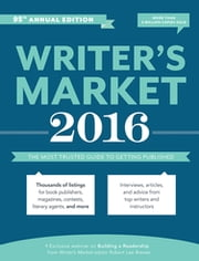 Writer's Market 2016 - The Most Trusted Guide to Getting Published ebook by Robert Lee Brewer
