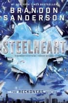 Steelheart eBook par Brandon Sanderson