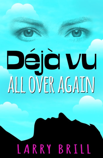 Déjà vu All Over Again ebook by Larry Brill