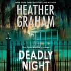 Deadly Night audiobook by Heather Graham