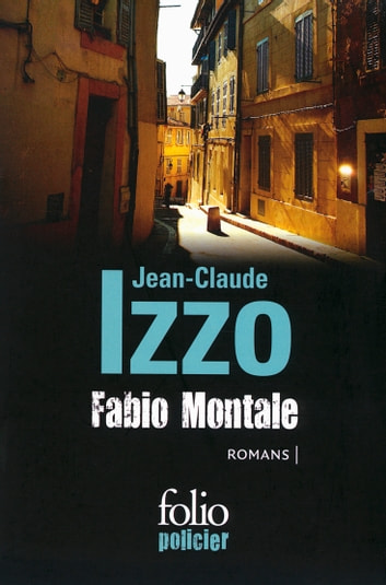 Fabio Montale ebook by Jean-Claude Izzo