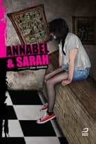 Annabel & Sarah ebook by Jim Anotsu