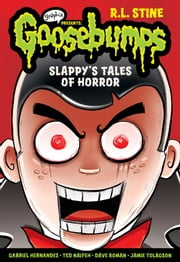 Slappy's Tales of Horror (Goosebumps Graphix) ebook by R.L. Stine,Various,Dave Roman