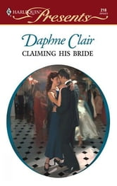 Claiming His Bride ebook by Daphne Clair