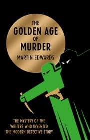 The Golden Age of Murder ebook by Martin Edwards