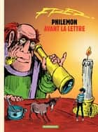 Philémon - tome 01 - Avant la lettre ebook by Fred