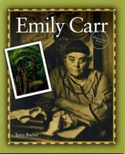 Emily Carr ebook by Terry Barber