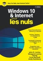 Windows 10 et Internet pour les Nuls, mégapoche, 5e éd. ebook by John R. LEVINE, Andy RATHBONE