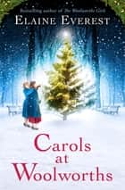 Carols at Woolworths ebook by Elaine Everest
