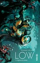 Low - Tome 1 - L'ivresse de l'espoir ebook by Greg Tocchini, Rick Remender