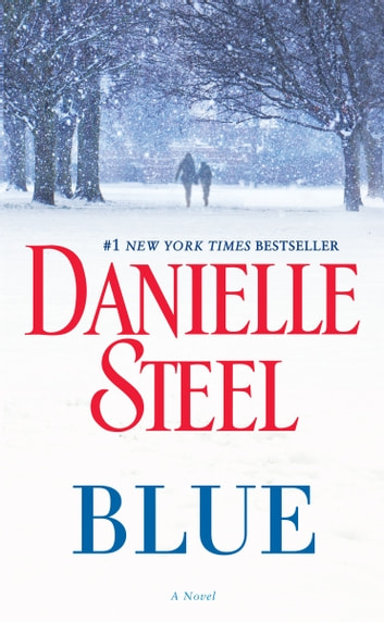 Blue - A Novel ebook by Danielle Steel