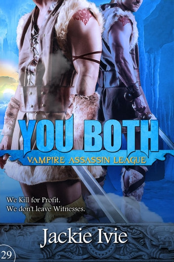 You Both - Vampire Assassin League ebook by Jackie Ivie